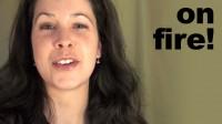 English Pronunciation: Idiom: On Fire