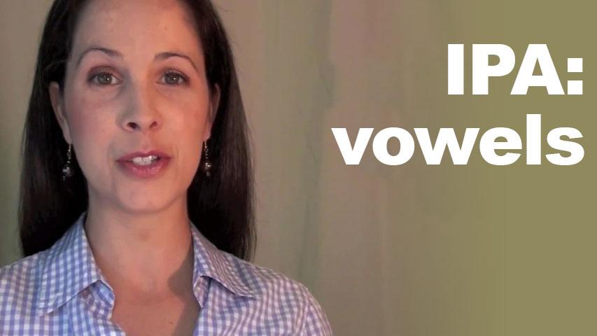 Vowels IPA Pronunciation International Phonetic Alphabet