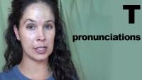 T Pronunciations