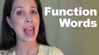 Function Words – Pronunciation + Intonation/Word Stress