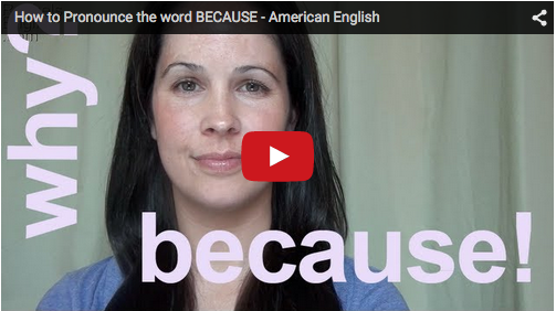 How to Pronounce the word BECAUSE - Rachel's English