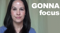 Pronunciation Focus: 'Gonna'