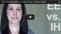 How to Pronounce EE vs. IH, leave vs. live