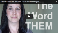 How to Pronounce the Word THEM