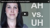 How to Pronounce AH vs UH