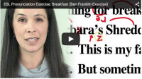 ESL Pronunciation Exercise: Breakfast (Ben Franklin Exercise)