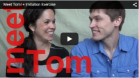 Meet Tom! + Imitation Exercise