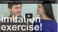 Imitation Exercise: What did you do today?