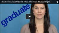 How to Pronounce GRADUATE – Word of the Week
