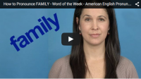 How to Pronounce FAMILY – Word of the Week