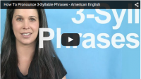 How To Pronounce 3-Syllable Phrases