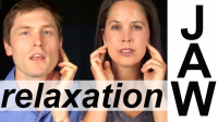 JAW RELAXATION EXERCISES — Vocal Exercises