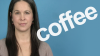 How to Pronounce COFFEE — Word of the Week
