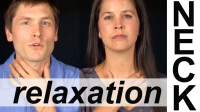 NECK AND THROAT RELAXATION EXERCISES — Vocal Exercises
