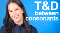 How to Pronounce T and D between Consonants