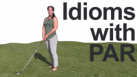 Idioms with PAR — How to Pronounce and Use
