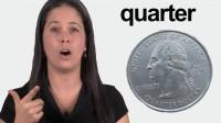 How to Pronounce QUARTER