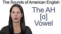 English: How to Pronounce [ɑ] AH Vowel