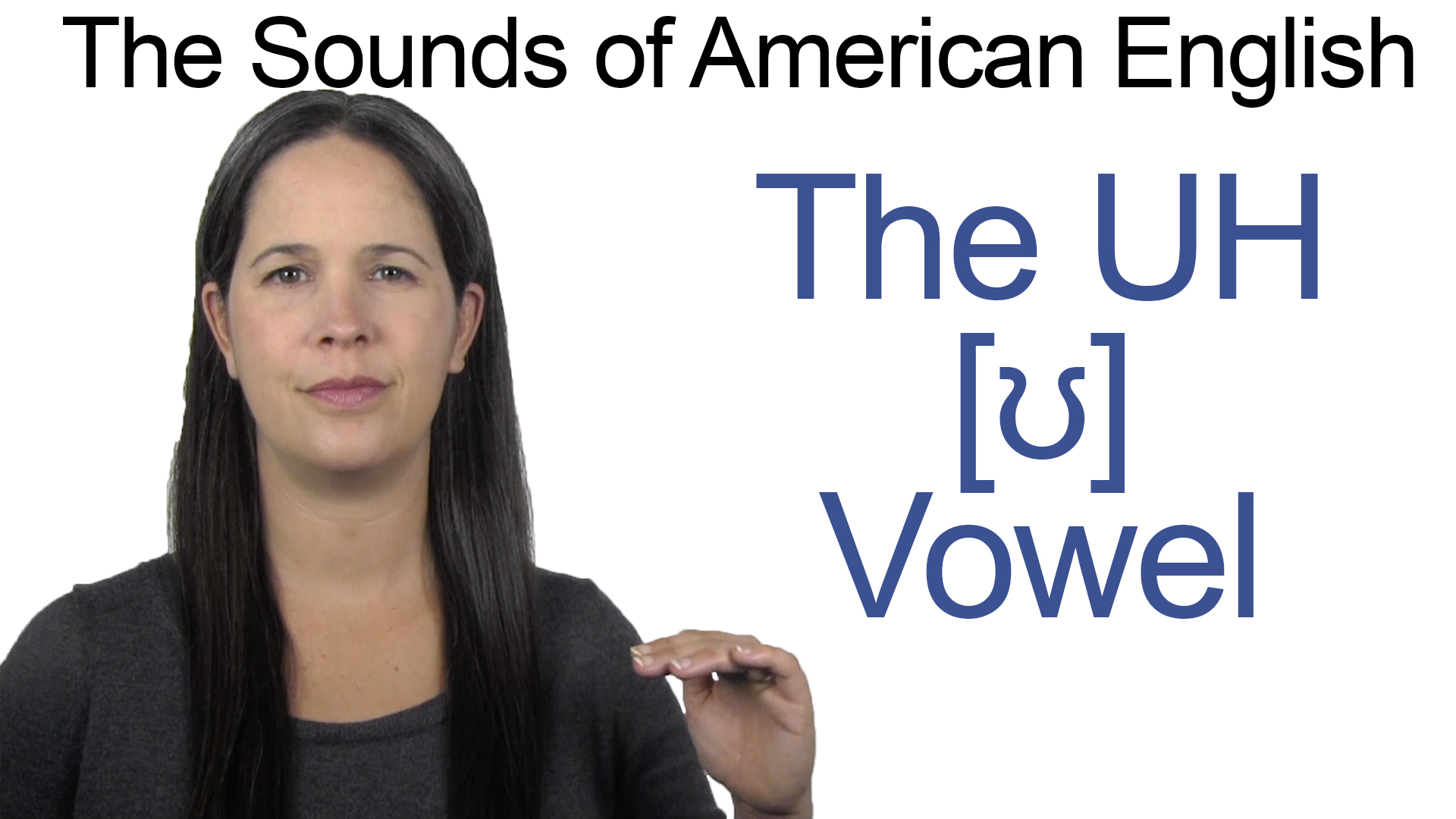 English: How to Pronounce UH as in BOOK or PUSH [ʊ] Vowel