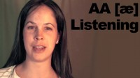 Listening Comprehension: AA [æ]