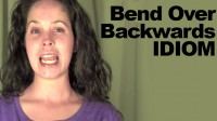 How to Pronounce the Idiom: 'Bend over Backwards'