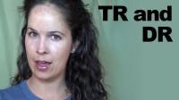 TR souding like CHR, DR like JR, and STR like SDR