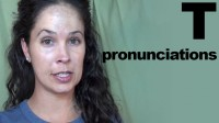 Examples: How to Pronounce T