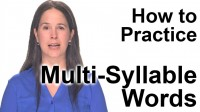 How to Practice Multi-Syllable Words
