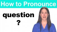 How to Pronounce QUESTION