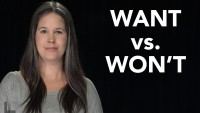 WANT vs. WON'T