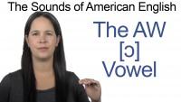 English: How to Pronounce AW [ɔ] Vowel
