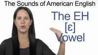 English: How to Pronounce EH [ɛ] Vowel