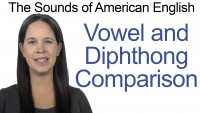 Vowel and Diphthong Comparison