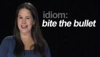 English Idiom:  Bite the Bullet
