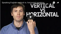 Speaking English:  vertical vs. horizontal speaking