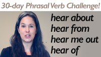 Phrasal Verb HEAR
