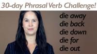 Phrasal Verb DIE