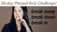 Phrasal Verb BREAK 1