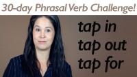 Phrasal Verb TAP
