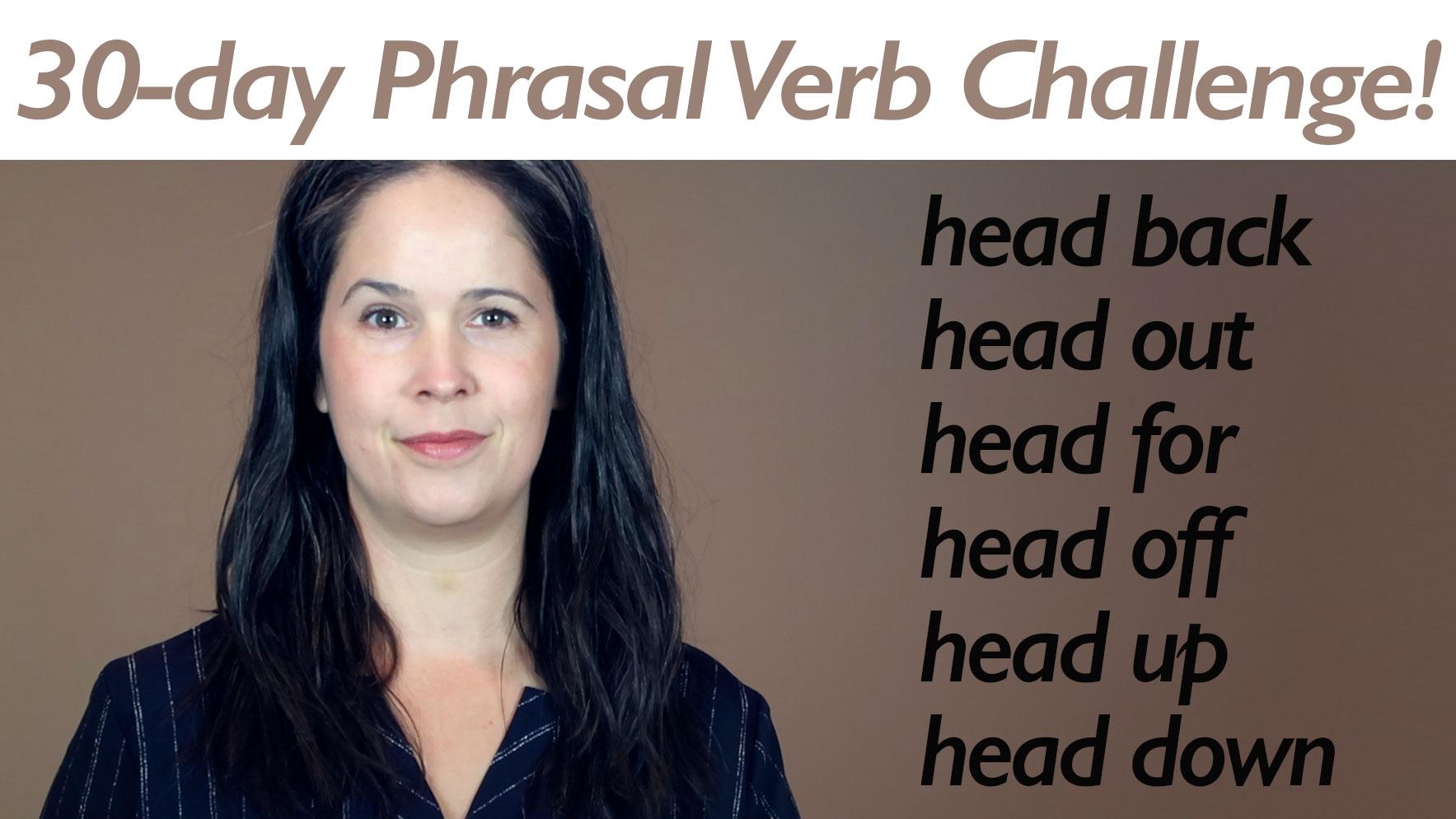 Phrasal Verb HEAD