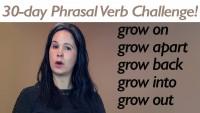 Phrasal Verb GROW