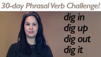 Phrasal Verb DIG