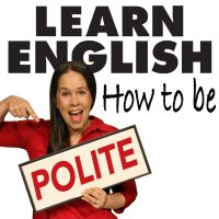 022:  Phrases for being Polite in American English