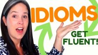 Get 9 (nine!) easy-to-learn idioms to increase your fluency—they're quick and immediately useful!