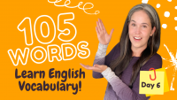 LEARN 105 ENGLISH VOCABULARY WORDS | DAY 6