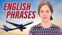 Learning English Phrases To Use When Traveling At The Airport Or In The Plane