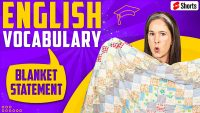 LEARN ENGLISH   What is a blanket statement?