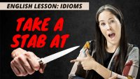 Use English Idioms Correctly   Take a Stab At